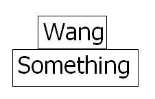Put a wang on something.