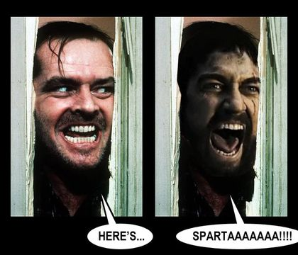 ... if this has been done before but Post here your this is sparta pics