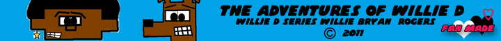 The Adventures Of Willie D Is Back