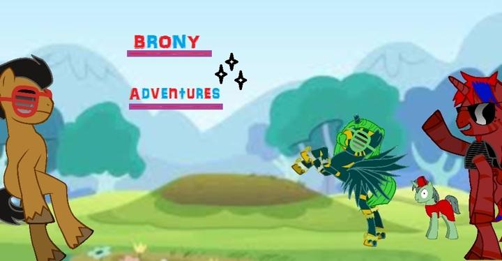 Brony Adventures