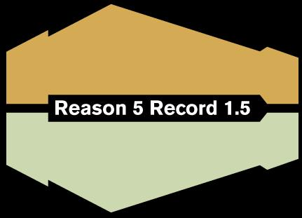 Reason 5 and Record 1.5 announced!