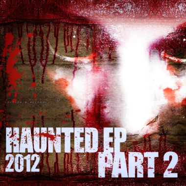 Haunted EP 2012 pt. 2