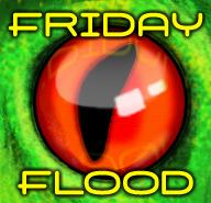 Flood The Portal Fridays! 12