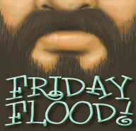 Flood The Portal Friday! 14