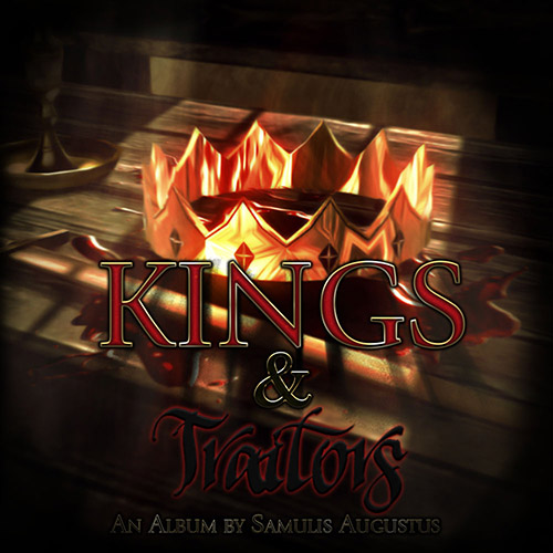 Kings and Traitors (Album Thread)