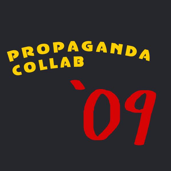 Propaganda Collab '09 Heads Up