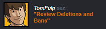 Review Deletions and Bans