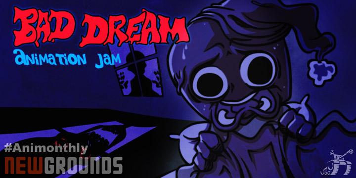 Animation Jam: Bad Dream